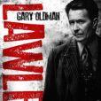 Affiche du film Des hommes sans loi (Lawless) avec Gary Oldman