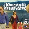 À dix minutes des naturistes , de Stéphane Clavier. Le lundi 11 juin à 20h50 sur TF1.