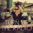 Le single  Turn up the radio  de Madonna sera disponible le 5 août 2012.