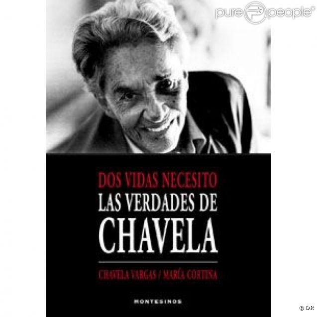 """Chavela Vargas, la """"Piaf mexicaine"""" selon son grand ami Pedro Almodovar, est morte le 5 août 2012 à l'âge de 93 ans. En photo : la couverture de ses mémoires ( C'est deux vies qu'il me faut. Les vérités de Chavela. )"""