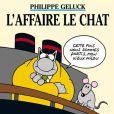 L'affaire Le Chat de Philippe Geluck, sorti en 2001.