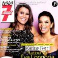 Karine Ferri et Eva Longoria en couverture de Télé 7 Jours, en kiosques le 2 juin 2014