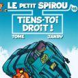 """L'album du Petit Spirou """"Tiens toi droit !"""""""