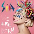 "Sia, album ""We are born""."