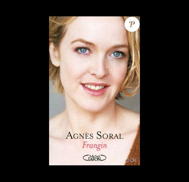 Le livre Frangin d'Agnès Soral (éditions Michel Lafon)