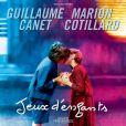Les plus beaux couples du cinéma français : Marion Cotillard et Guillaume Canet à l'affiche de  Jeux d'enfants