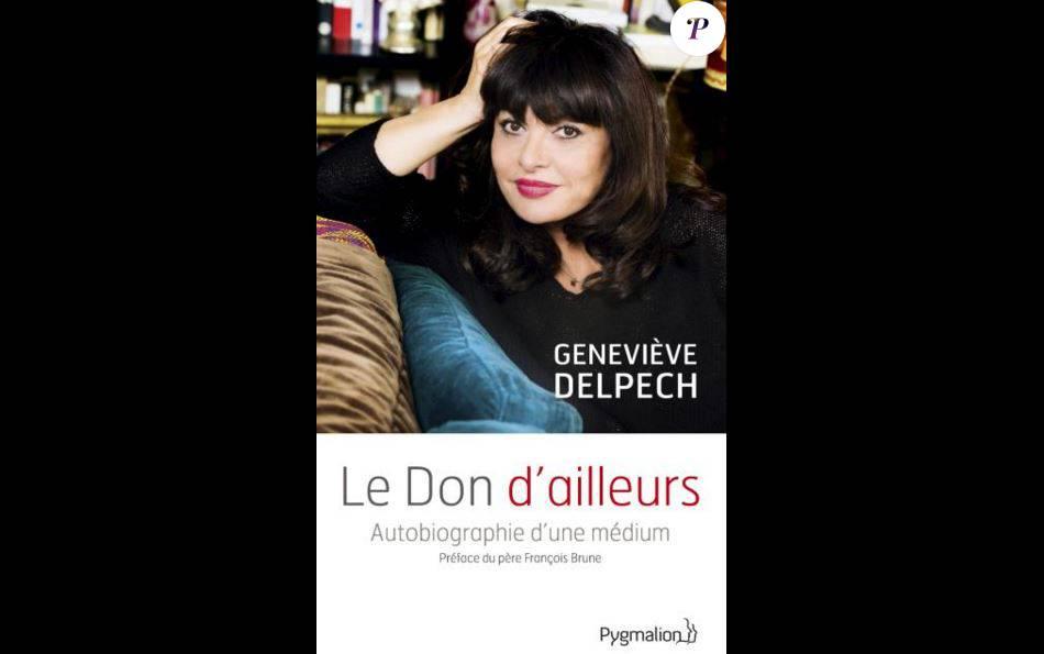 Le don d 39 ailleurs autobiographie d 39 un m dium de genevi ve for Autobiographie d un amour alexandre jardin