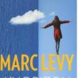 Marc Lévy publie son nouveau roman l'Horizon à l'envers, aux éditions Robert Laffont. Le 11 février 2016.