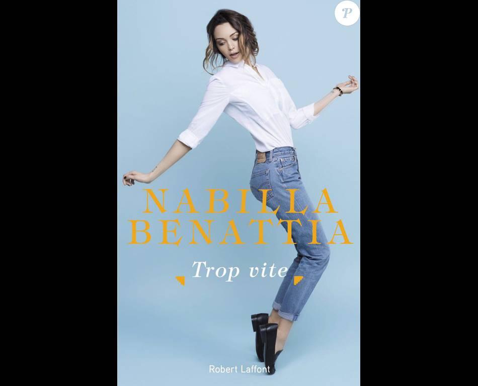 Trop Vite Le Livre Autobiographique De Nabilla Benattia