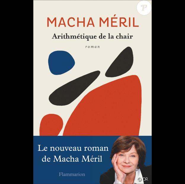 Arithmétique de la chair, de Macha Méril (éditions Flammarion)