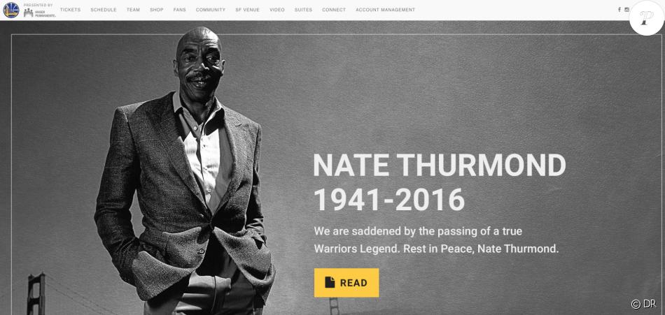 Nate Thurmond, légende des Golden State Warriors et de la NBA, est mort le 16 juillet 2016 à l'âge de 74 ans, des suites d'une leucémie.
