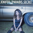 """Paradis Secret"", le premier single de l'album de Jenifer"