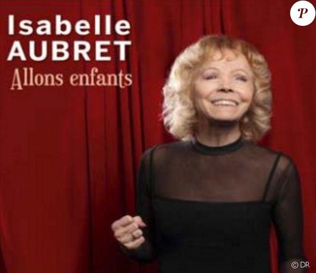 Isabelle Aubret - Allons enfants - paru le 23 septembre 2016.