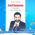 """""""Cyril Hanouna a reçu le 6 janvier 2017 l'auteur de la biographie non autorisée Cyril Hanouna - Le bouffon qui devint roi, René Chiche. Comme lui, ses chroniqueurs ont pu livrer leur sentiment à l'auteur..."""""""