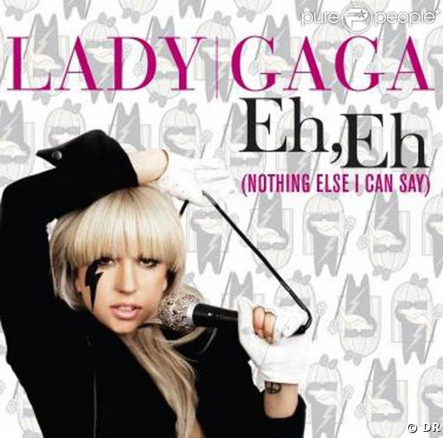 Lady GaGa,  Eh eh (Nothing else I can say)