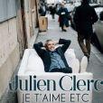 Julien Clerc - Je t'aime etc - premier extrait de son album attendu le 20 octobre 2017.