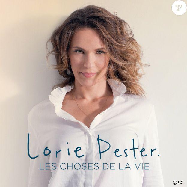 Lorie Pester - Les Choses de la vie - attendu le 17 novembre 2017.
