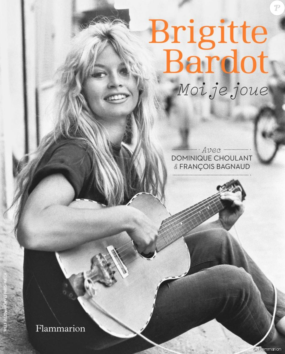Brigitte Bardot, Moi je joue, avec Dominique Choulant et François Bagnaud, parution le 25 octobre 2017 aux éditions Flammarion.
