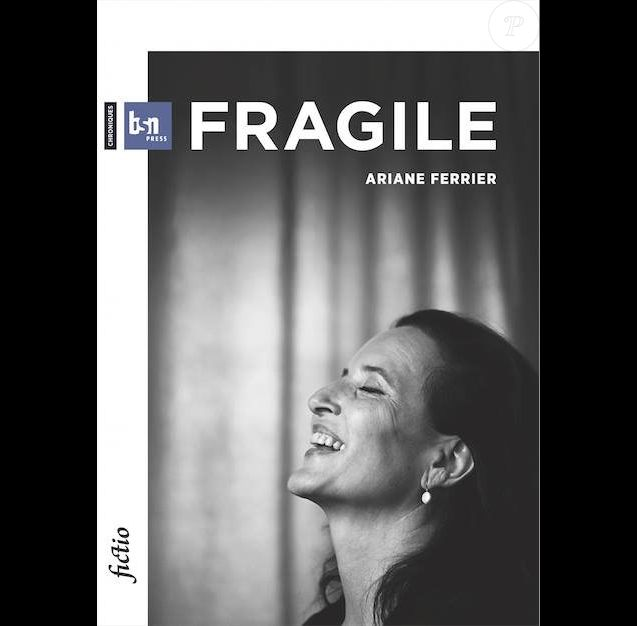 Ariane Ferrier - Fragile - BSN Press en 2014.