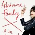 Adrienne Pauly - A vos amours - le 19 janvier 2018.