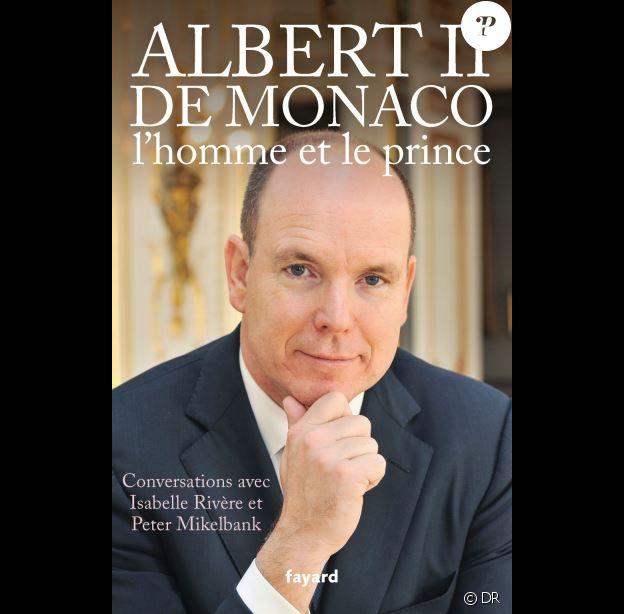 Albert II de Monaco, l'homme et le prince d'Isabelle Rivère et Peter Mikelbank, à paraître le 14 mars 2018 chez Fayard.