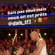 Story Instagram publiée par Shy'm le 21 septembre 2019 lors du lancement de la saison 10 de Danse avec les Stars sur TF1
