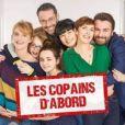 """""""Les Copains d'abord"""" - Nouvelle série de M6"""