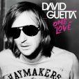 David Guetta,  One Love  !