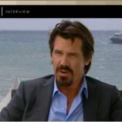 Cannes 2010 - Interview Exclu : Le grand Josh Brolin nous raconte Wall Street et ses souvenirs cannois...