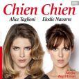 """Alice Taglioni et Elodie Navarre dans Chien Chien """