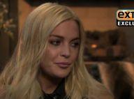"""Lindsay Lohan livre sa première interview après la rehab : """"Je vais mieux !"""""""