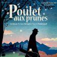 L'affiche du film Poulet aux prunes de Marjane Satrapi et Vincent Paronnaud