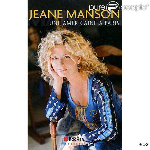 Jeane Manson publie  Une Américaine à Paris , en octobre 2011 aux Editions du Rocher.