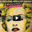 Madonna,  It's so cool , paru en 2009 en bonus de l'édition digitale collector du best of  Celebration .