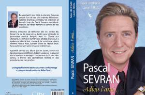 Pascal Sevran, le livre de sa vie déjà en librairie...