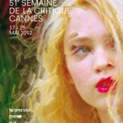 Cannes 2012: La Semaine de la critique et la Quinzaine des réalisateurs révélées