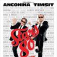 L'affiche du film  Stars 80 , en salles le 24 octobre 2012.