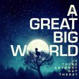 Is There Anybody Out There ? du groupe   A Great Big World