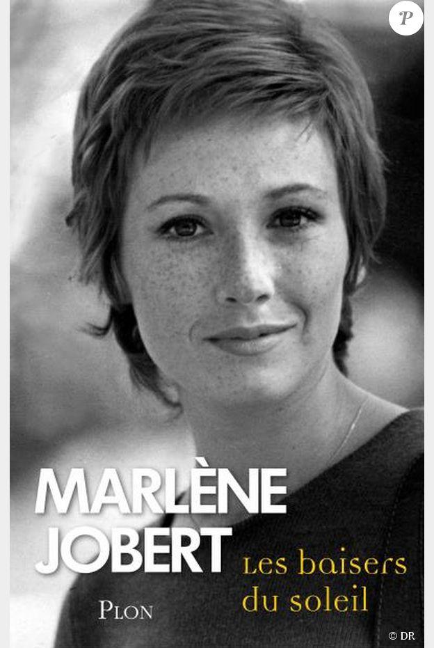 """""""Les baisers du soleil"""", de Marlène Jobert chez Plon, le 6 novembre 2014."""