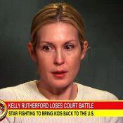 Kelly Rutherford, en larmes et privée de ses enfants : ''Ce n'est pas juste''