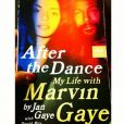 After the Dance. My Life with Marvin Gaye