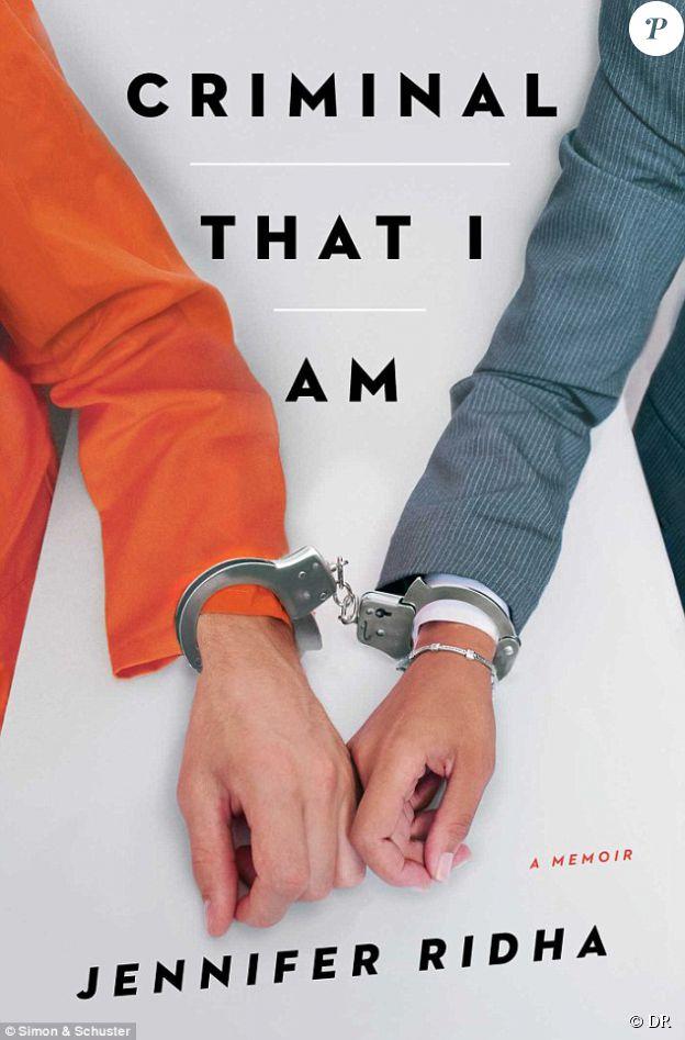 Le livre autobiographique de Jennifer Ridha, Criminal That I Am