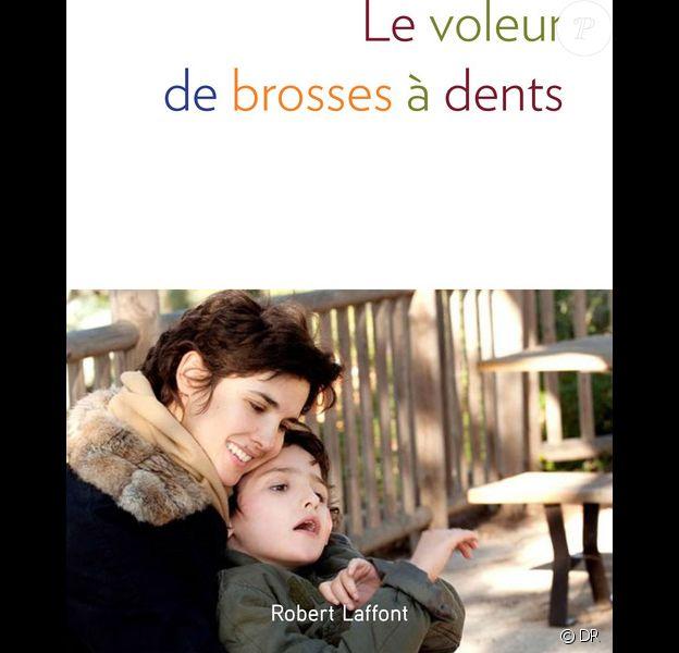 Le voleur de brosses à dents, livre d'Eglantine Eméyé (Editions Robert Laffont), à paraître le 28 septembre 2015.