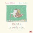 """""""Babar et le Père Noël"""", conte écrit et dessiné par Jean de Brunhoff. Natalie Dessay, narratrice et voix. Shani Diluka, piano et mise en musique. En librairies le 30 octobre 2015."""