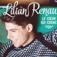 """Le coeur qui cogne, deuxième opus de Lilian Renaud, gagnant de """"The Voice 4"""", en vente le 18 novembre 2016"""