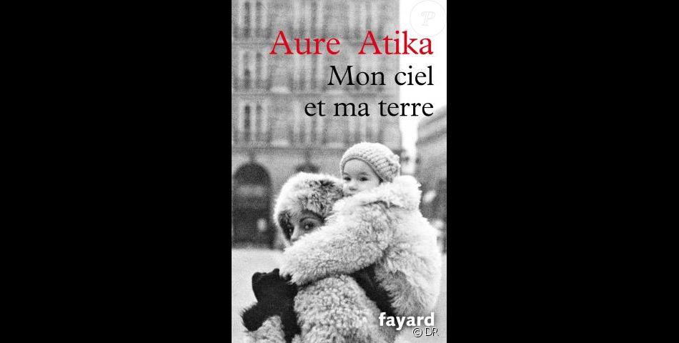 Couverture Du Livre Autobiographique D Aure Atika Mon Ciel