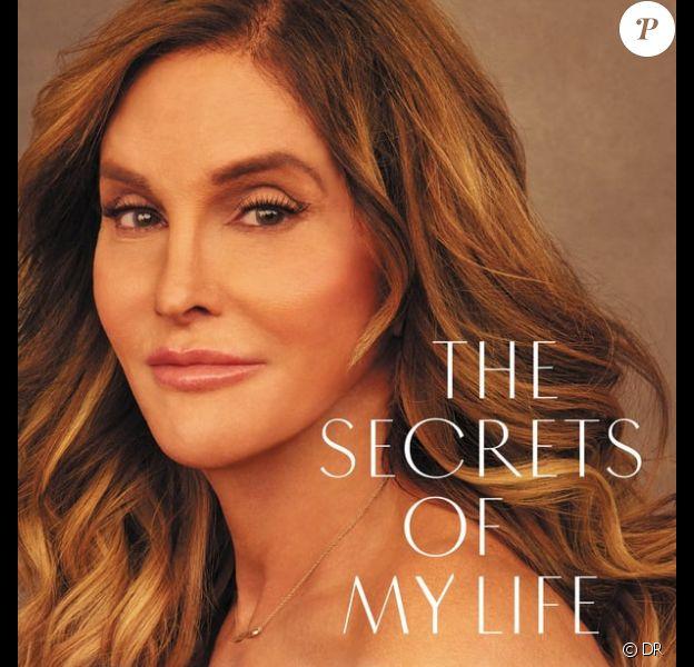 Caitlyn Jenner raconte ses mémoires dans un nouveau livre The Secrets Of My Live dont la sortie est prévue au mois d'avril 2017