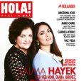 Salma Hayek avec sa mère Diana en couverture du magazine   HOLA!