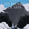 Lolita Séchan - Les Brumes de Sapa - éditions Delcourt, en librairies le 5 octobre 2016.