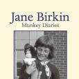 Jane Birkin - Munkey Diaries - chez Fayard, en librairies le 3 octobre 2018.